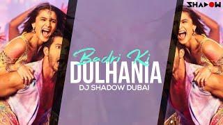 Badrinath Ki Dulhania   Badri Ki Dulhania   DJ Shadow Dubai Remix   Full Video
