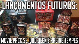 Lançamentos Futuros: Movie Pack SE, DDD Deck e Raging Tempest