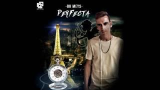 Dr. Mey's - Perfecta [Audio Oficial]
