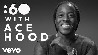 Ace Hood - :60 With Ace Hood