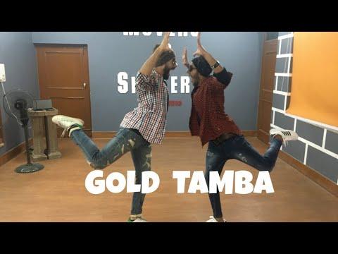 Xxx Mp4 GOLD TAMBA DANCE CHOREOGRAPHY Shubhu Pahuja Ft Dipesh 3gp Sex