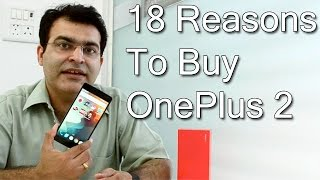 18 Reasons To Buy OnePlus 2- Crisp Review
