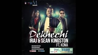 Dekhechi ( Official Audio ) - Iraj & Sean Kingston Ft. Sonu Kakkar & Kona
