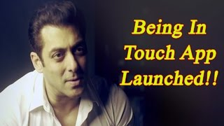 Salman Khan Birthday: Being In Touch App Launched; Watch video | FilmiBeat
