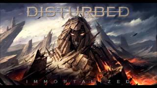 Disturbed -Immortalised (Audio) [HQ]