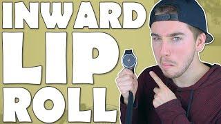 How To Beatbox - Inward Lip Roll Tutorial