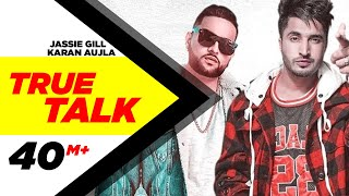 Jassi+Gill+%7C+True+Talk+%28Official+Video%29+%7C+Sukh+E+%7C+Karan+Aujla+%7C+New+Song+2018