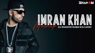 Imran Khan Mashup   DJ Shadow Dubai & DJ Ansh   2013