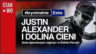 Justin Alexander i Dolina Cieni - KryminalnieExtra #16