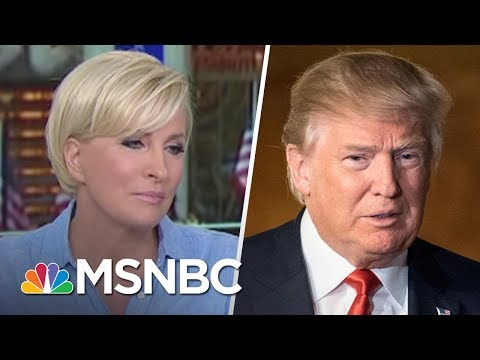 Mika Brzezinski Responds To President Donald Trump s Tweets About Her Morning Joe MSNBC