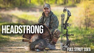 Full Strut S5E6 - Headstrong