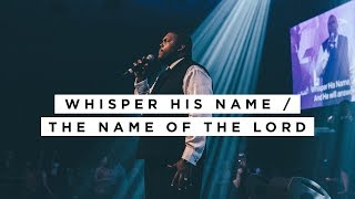 William McDowell - Whisper His Name / The Name Of The Lord (OFFICIAL VIDEO)