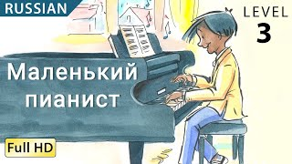 "The Little Pianist: Learn Russian with subtitles - Story for Children ""BookBox.com"""