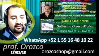 Que te hace mejor técnico 26 programa tv 17 Enero 2018 Prof Guillermo Orozco (completo)