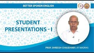 Mod-01 Lec-02 Student Presentations I