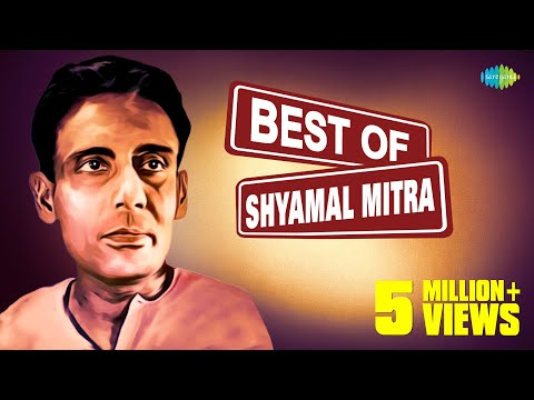 Best of Shyamal Mitra   Bengali Modern Songs Jukebox   Shyamal Mitra Songs