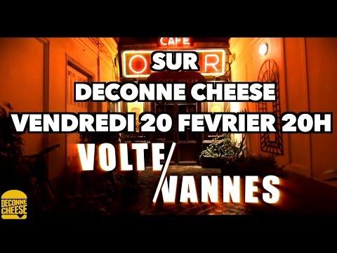 Teaser VOLTE VANNES 1 Deconne Cheese