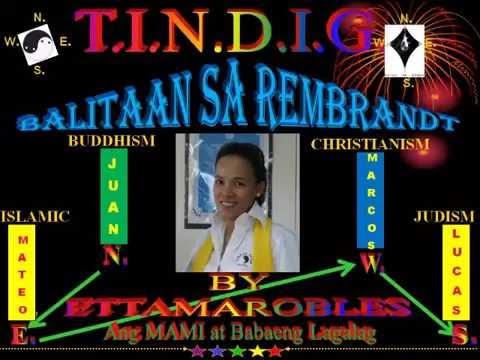 T.I.N.D.I.G. BALITAAN SA REMBRANDT AUG. 12, 2016 = 3C's BY RON SALO