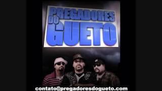 FILHO PRODIGO - PREGADORES DO GUETO