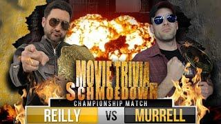 Movie Trivia Schmoedown Championship - Reilly Vs Murrell