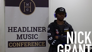 Headliner Music Conference: Nick Grant