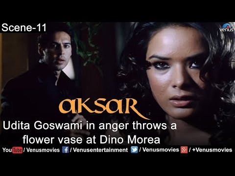 Xxx Mp4 Udita Goswami In Anger Throws A Flower Vase At Dino Morea Aksar 3gp Sex