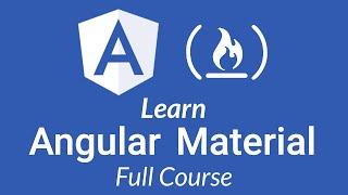 Learn Angular Material - Full Tutorial