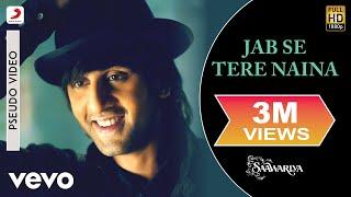 Jab Se Tere Naina - Official Audio Song | Saawariya | Shaan | Ranbir Kapoor