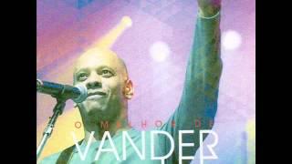 O Melhor de Vander Lee (Coletânea Exclusiva) (Um oásis no Reino do