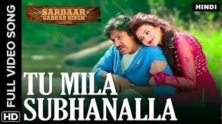 Tu Mila Subhanalla Hindi Video Song | Sardaar Gabbar Singh
