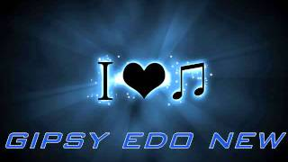 Gipsy Edo - New 2011