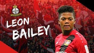 LEON BAILEY - JAMAICAN RISING STAR (SKILLS AND GOALS) - 2018