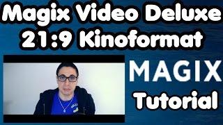 MAGIX Video Deluxe 2016 Tutorial : 21:9 Kinoformat erstellen und geile Kinofilme drehen