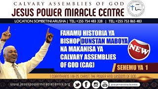 Fahamu historia ya Bishop Maboya na makanisa ya Calvary Assemblies of God  (CAG)
