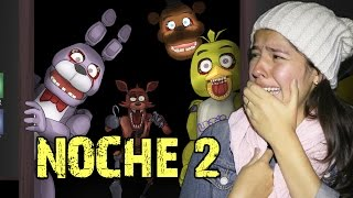 ESTÁ HORRIBLE ESTE TRABAJO O.O | Five Nights At Freddy's 2 NOCHE 2