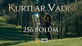 Kurtlar Vadisi Pusu 256. Bölüm   ترجمة إلى العربية   English Subtitles