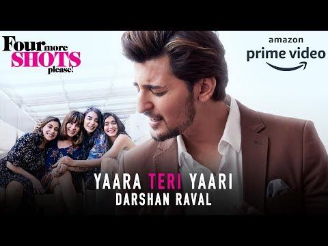 Xxx Mp4 Four More Shots Please Yaara Teri Yaari Full Song Darshan Raval 3gp Sex