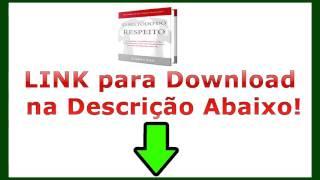 Download do Método do Respeito [FAÇA AQUI]