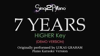 7 Years (Higher Key - Piano karaoke demo) Lukas Graham