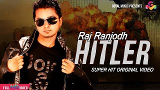 Raj Ranjodh - Birgi Veerz - Hitler Full Song HD - Goyal Music