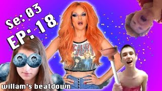 BEATDOWN S3 Episode 18 with Willam