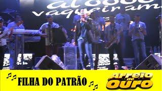 FILHA DO PATRÃO - BUSCAPÉ E ARREIO DE OURO