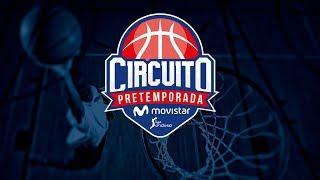 Circuito Movistar (Granada): Gipuzkoa Basket - UCAM Murcia