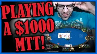 PLAYING A $1000 MTT! (Dec. 10th Highlight)