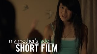My Mother's Jade (2013) - Short Film