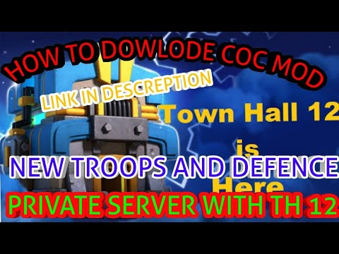 Xxx Mp4 How To Dowlode Clash Of Clan Mod Coc Private Server With Th12new Troops And Defence 3gp Sex