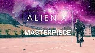 Alien X - Masterpiece (Official Video)