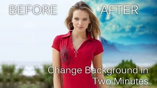 Change background in two minutes - Photoshop tutorial