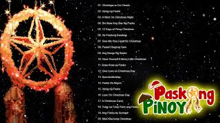 Paskong Pinoy 2018: The Best Christmas Songs Medley NonStop - Tagalog Christmas Songs New 2018
