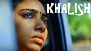 KHALISH | A Wife's Dillema | The Short Cuts